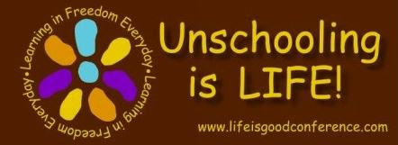 unschooling-is-LIFE